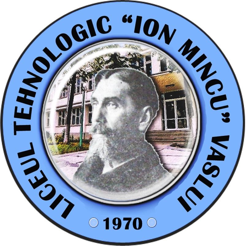 Liceul Tehnologic Ion Mincu, Vaslui
